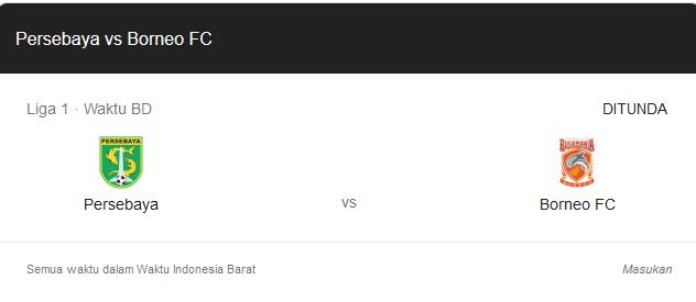 Laga Persebaya vs Borneo Ditunda